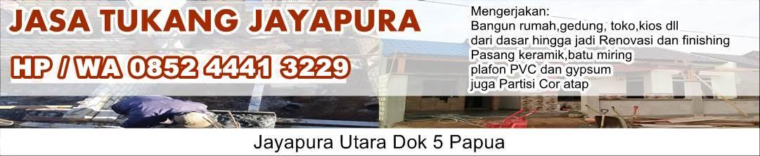 Jasa Tukang Jayapura - Hp/Wa 0852 4441 3229